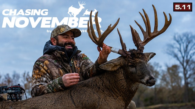 S5.E11. 200-Inch Roller Coaster | Huge Buck Thrashes a Tree | Chasing November