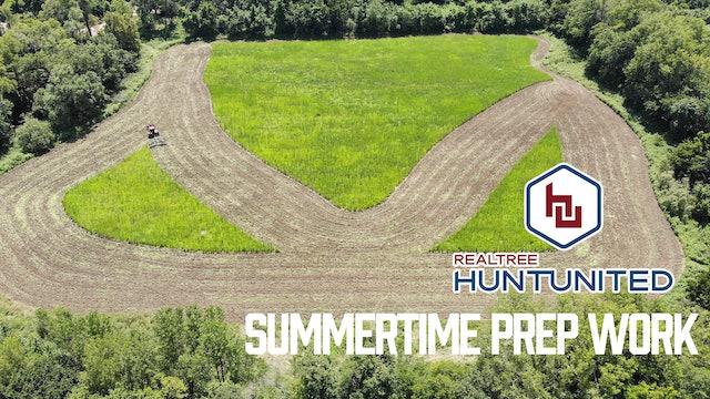 Prepping for a Good Deer Season | Summertime Jobs Deer Hunters Do | Hunt United