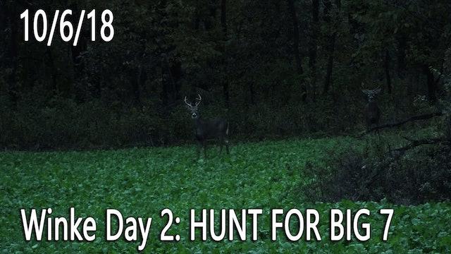 Winke Day 2: Hunt For Big 7