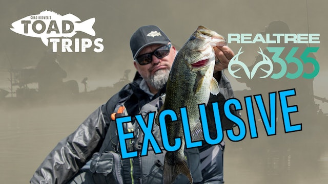 Chad Hoover's Toad Trips presented by Realtree
