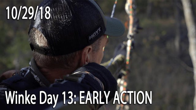 Winke Day 13: Early Action