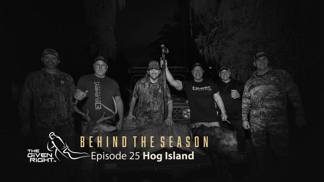 Hunting Hog Island | Behind the Season (2020) | The Given Right