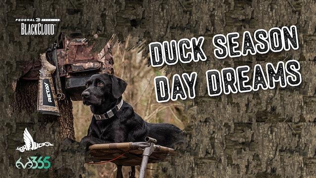 Duck Season Flashbacks   Getting Ready for Duck Season   Black Cloud
