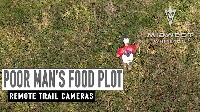 5-7-18: Poor Man's Food Plot, Remote ...