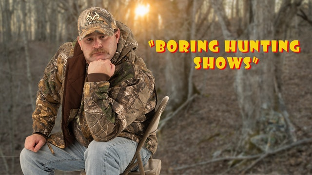 "Pitts on: ""Boring Hunting Shows"""