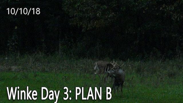 Winke Day 3: Plan B