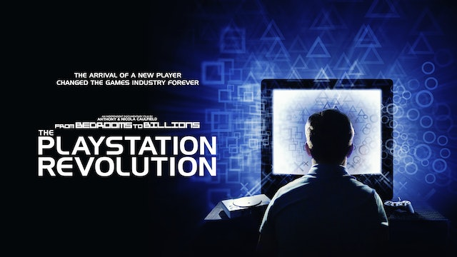 FROM BEDROOMS TO BILLIONS: THE PLAYSTATION REVOLUTION - FULL MOVIE