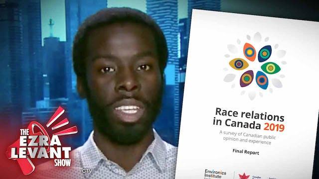 Ezra Levant Show (Dec 12 2019) Racism...