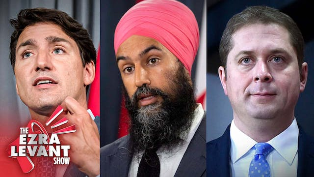 Ezra Levant Show (Oct 15 2019) The el...