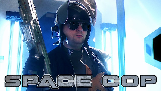 Space Cop (Movie Only)