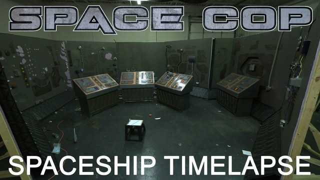 Space Cop Behind the Scenes - Spaceship Timelapse