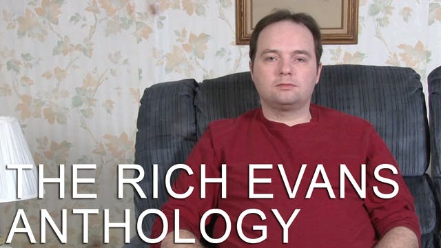 The Rich Evans Anthology