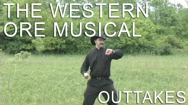 The Western Ore Musical Outtakes