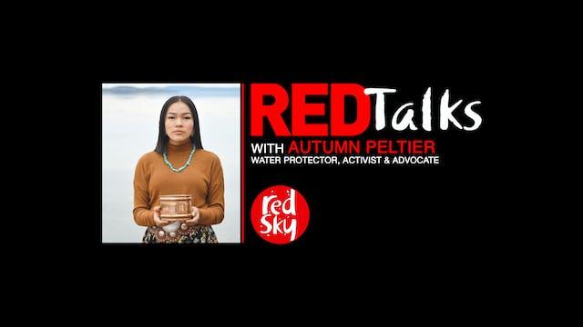 REDTalks: Autumn Peltier, Water Protector
