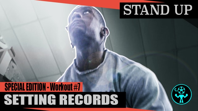Special Edition - Setting Records - Workout #7