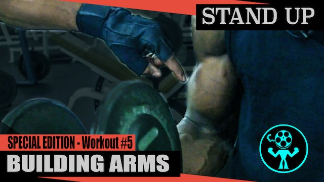 Special Edition - Building Arms - Workout #5