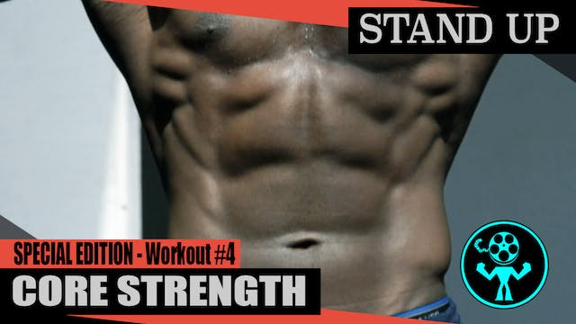 Special Edition - Core Strength - Workout #4