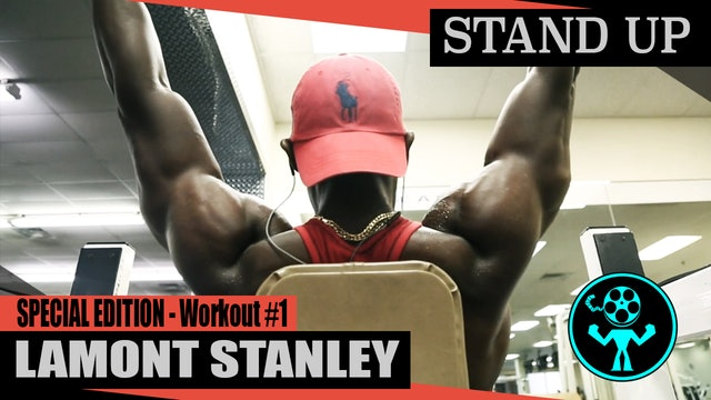 Special Edition - Lamont Stanley - Workout #1