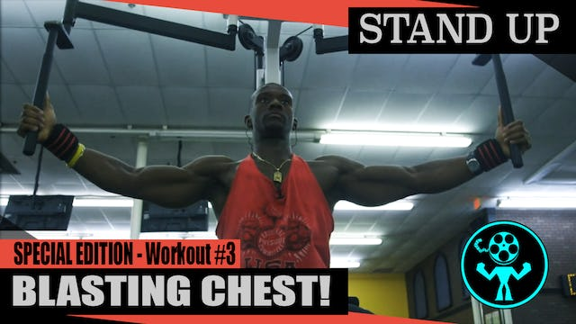 Special Edition - Blasting Chest - Workout #3