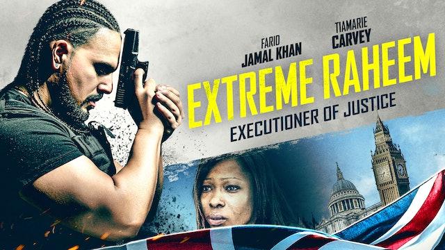 Extreme Raheem