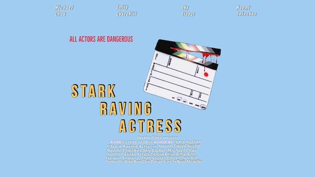 Stark Raving Actress