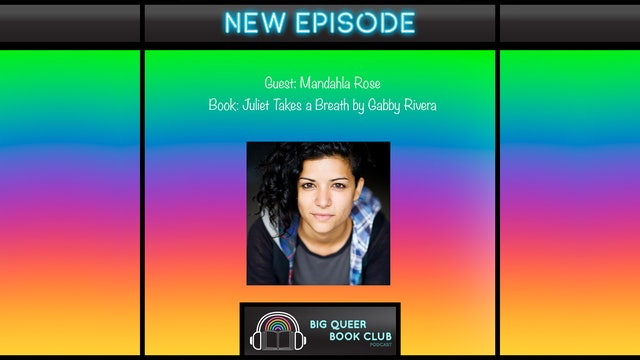 Big Queer Book Club Podcast - Mandahla Rose