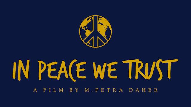In Peace We Trust