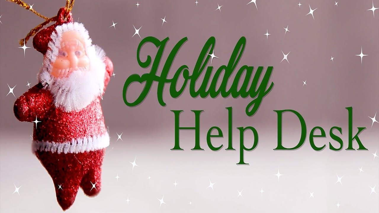 Holiday Help Desk