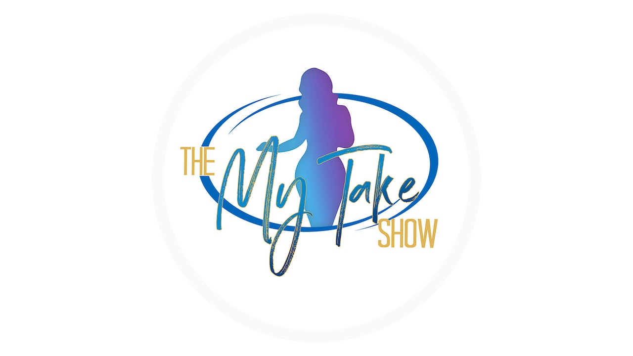 The My Take Show