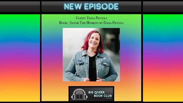 Big Queer Book Club Podcast - Dana Piccoli