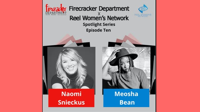 Firecracker Dept. Podcast  / Meosha Bean