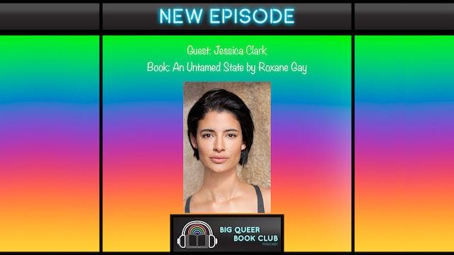 Big Queer Book Club Podcast - Jessica-Clark