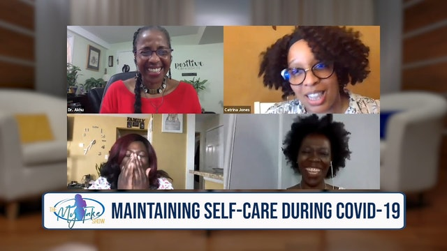 The My Take Show - S3 E7 - Maintaining Self-Care and Safety During COVID-19