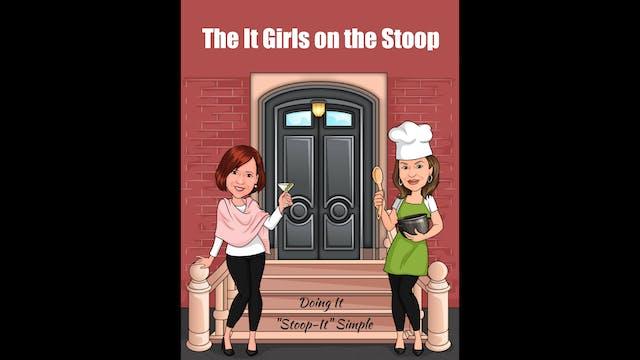 The It Girls on the Stoop - Season Three