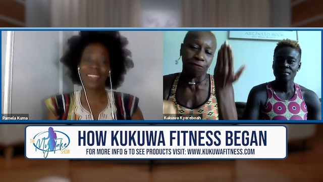 The My Take Show - S3 E9 - Kukuwa Fitness Interview Part 1