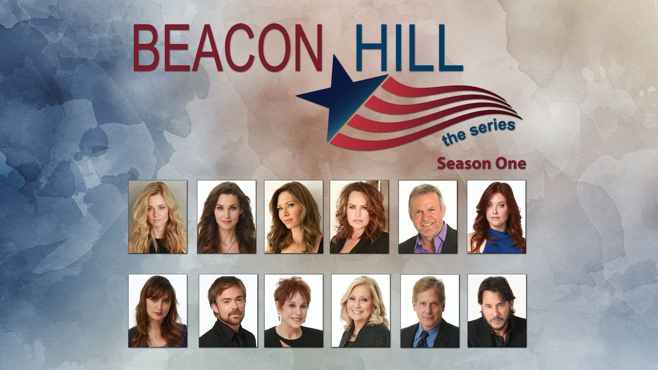 Beacon Hill the Series - Season One