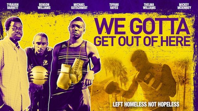 We_Gotta_Get_Outta_Here_Trailer