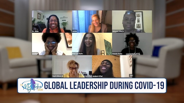The My Take Show S3 E3 - Global Leadership During COVID-19