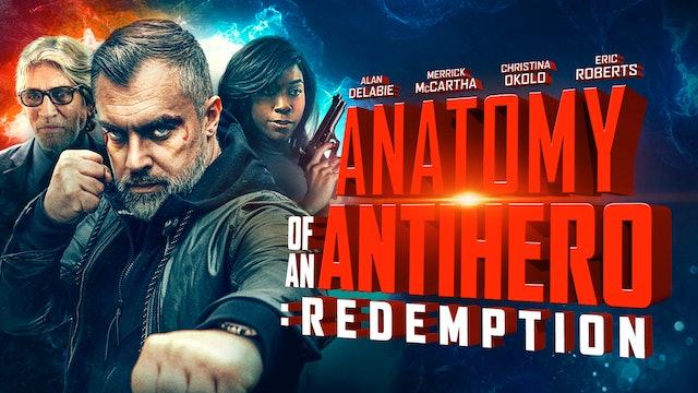 Anatomy of an Antihero: Redemption