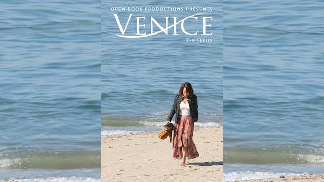 Venice the Series - Season Three