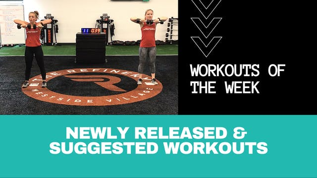 Workouts of the Week