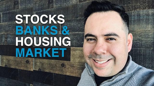 Prophetic Insight: Stocks, Banks & Housing Market