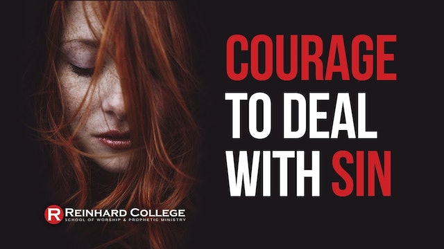 Courage to Deal With Sin