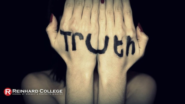 What is Truth and How to Practice It