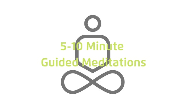 5-10 Minute Guided Meditations