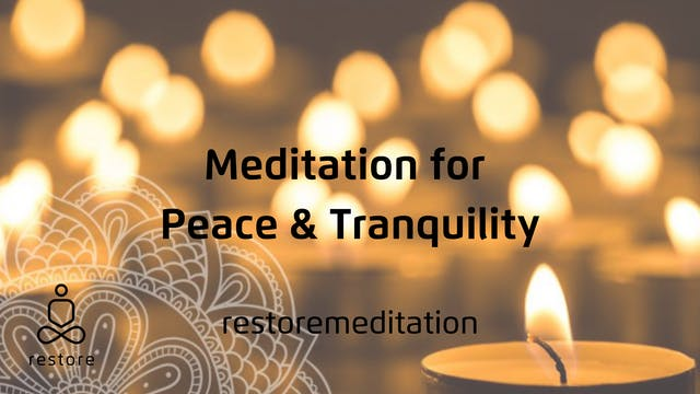 Meditation for Peace and Tranquility