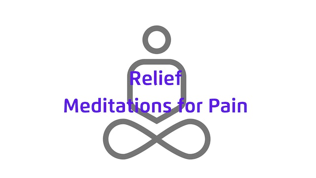 Relief   Meditations for Pain