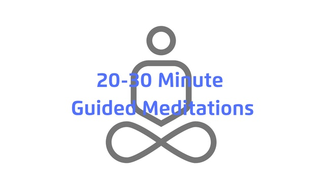 20-30 Minute Guided Meditations