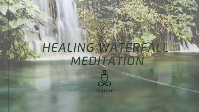 The Healing Waterfall