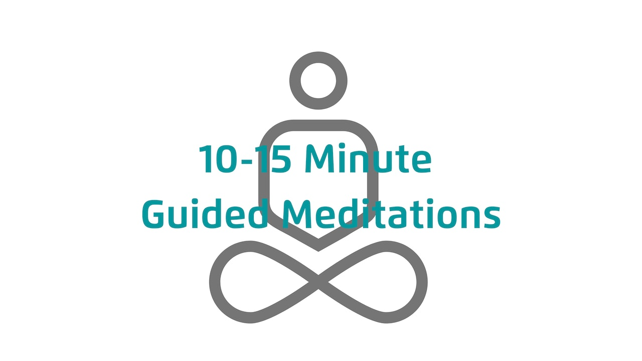 10-15 Minute Guided Meditations